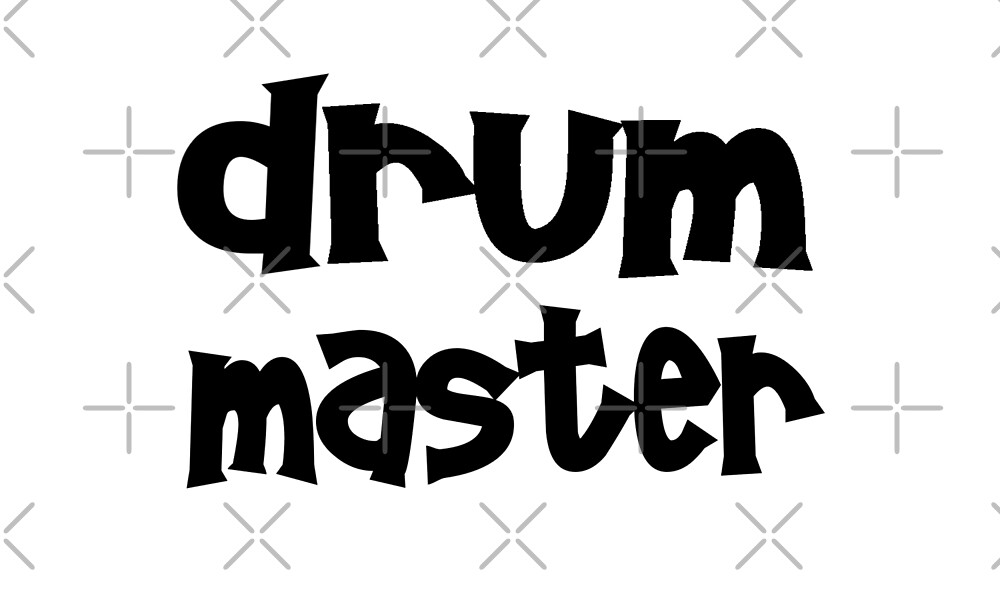 Drum Master - Funny Drumming T Shirt  by greatshirts