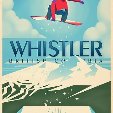"""Snowboard Booter"" Whistler, BC Travel Poster by Tueros"