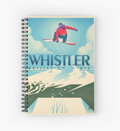 """""""Snowboard Booter"""" Whistler, BC Travel Poster Spiral Notebook"""