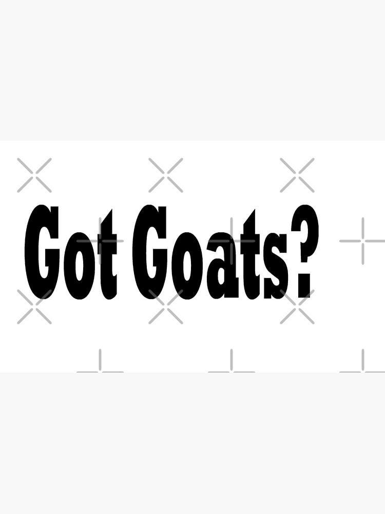 Hast du Ziegen? Lustiges Ziegen-T-Shirt von greatshirts