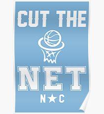 North Carolina Tar Heels Cut The Net shirt Poster