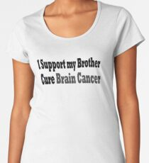 I Support My Brother Cure Brain Cancer - Brain Cancer T Shirt  Women's Premium T-Shirt