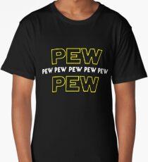 Pew Pew Pew etc Long T-Shirt