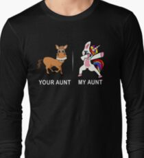 Your Aunt My Aunt Funny Cute dabbing Unicorn T-shirt  Long Sleeve T-Shirt