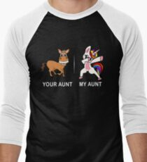 Your Aunt My Aunt Funny Cute dabbing Unicorn T-shirt  Men's Baseball ¾ T-Shirt