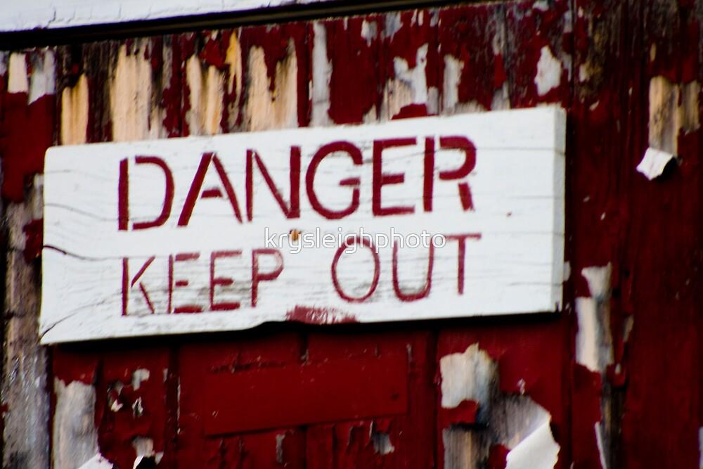 Danger by krysleighphoto
