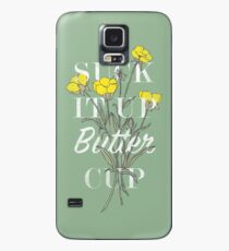 Funda/vinilo para Samsung Galaxy Suck it Up Buttercup
