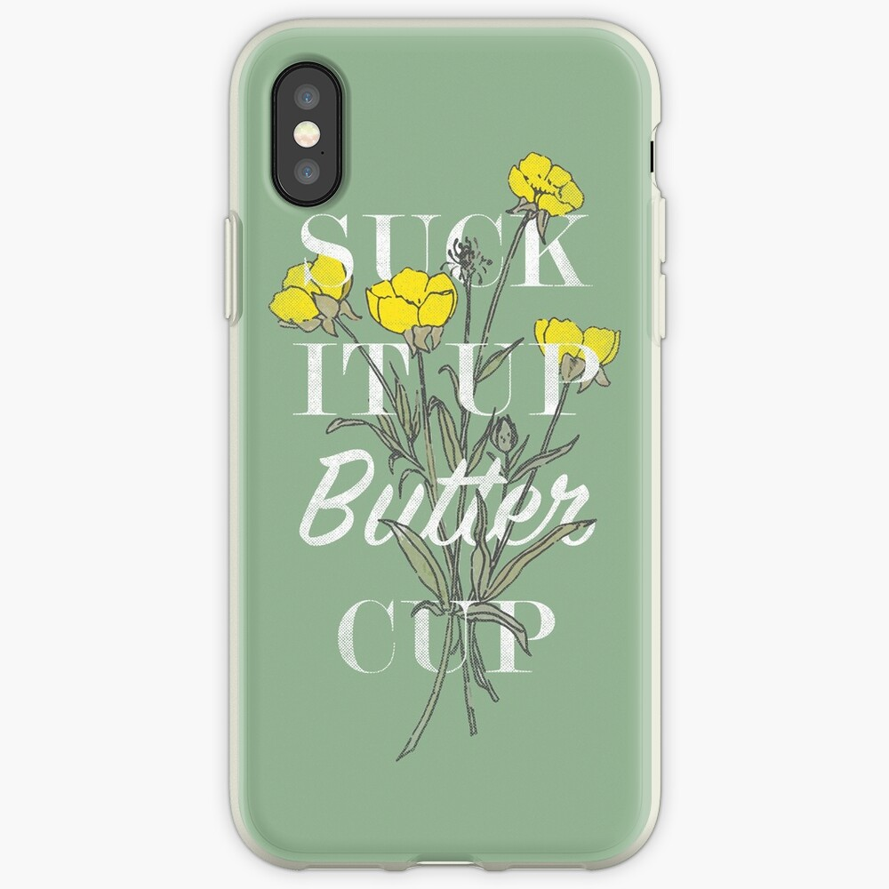 Suck it Up Buttercup iPhone Cases & Covers