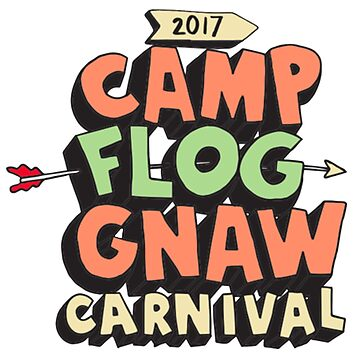 Camp Flog Gnaw 2017 by virtualteen
