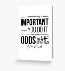 Elon Musk Motivational Quote Greeting Card