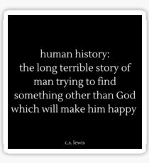C.S. Lewis Human History Christian Quote Sticker