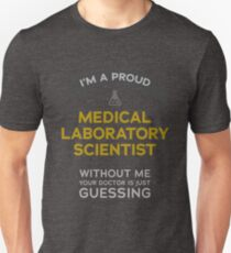 """Medical Laboratory Scientist: Doctor is Guessing"" T-Shirt"