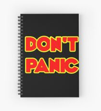Don't Panic Spiral Notebook