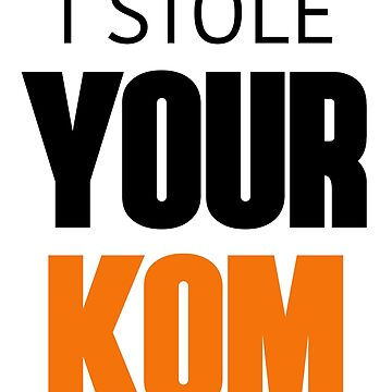 I Stole Your KOM by bennyhill