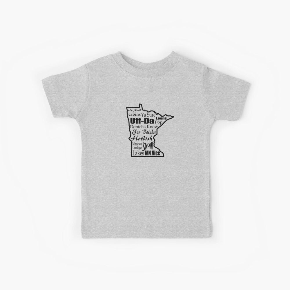 Minnesota Sprüche - Minnesotans Kinder T-Shirt