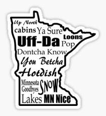 Minnesota Sayings - Minnesotans Sticker