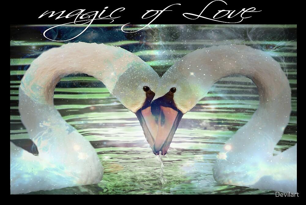 Magic of Love by Devilart