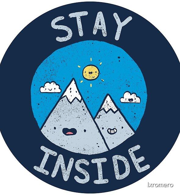 Stay Inside Sticker by lxromero