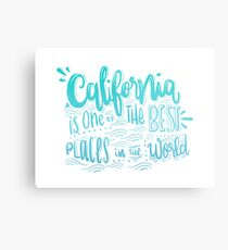 California - Once of the best places in the world! Calligraphic hand writing Metal Print