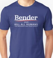 "Bender 2020 ""Kill All Humans"" Unisex T-Shirt"