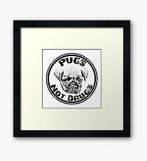 Pugs Not Drugs Meme Parody Framed Print