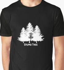 Stupid Tree  Graphic T-Shirt