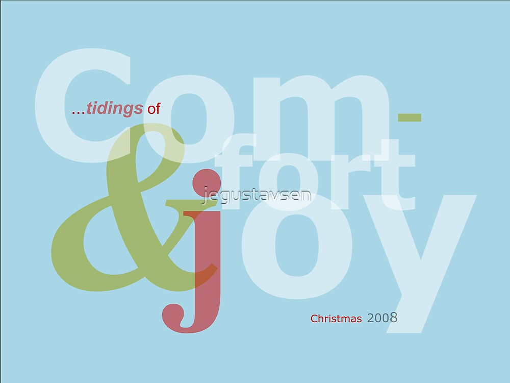 Comfort & Joy by jegustavsen