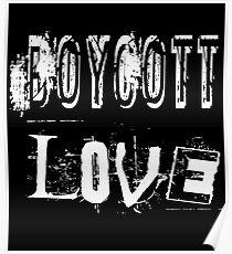 Boykott-Liebe Poster
