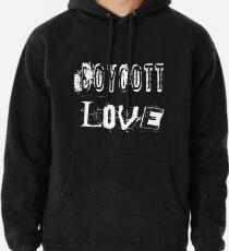 Boykott-Liebe Hoodie