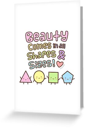 Beauty comes in all shapes and sizes doodle quote greeting cards by beauty comes in all shapes and sizes doodle quote by rustydoodle m4hsunfo