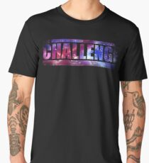 mtv challenge - to be ashamed. We share and share Men's Premium T-Shirt