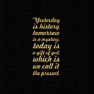 Yesterday is history... Inspirational Quote (Square) by Powerofwordss