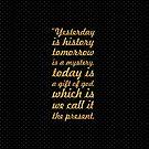 Gestern ist Geschichte ... Inspirierend Zitat (Quadrat) von Powerofwordss