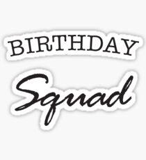 Birthday Squad Sticker