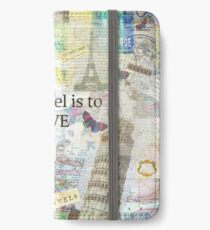 To Travel ls To Live quote iPhone Wallet/Case/Skin