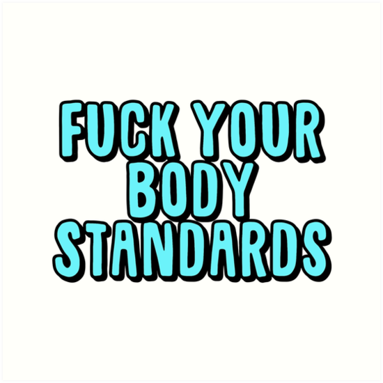 fuck your body