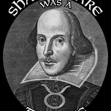 Shakespeare was a Taurus by ianscott76