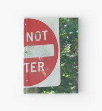 Do Not Enter Hardcover Journal