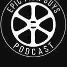 Epic Film Guys - Film Reel Black by epicfilmguys