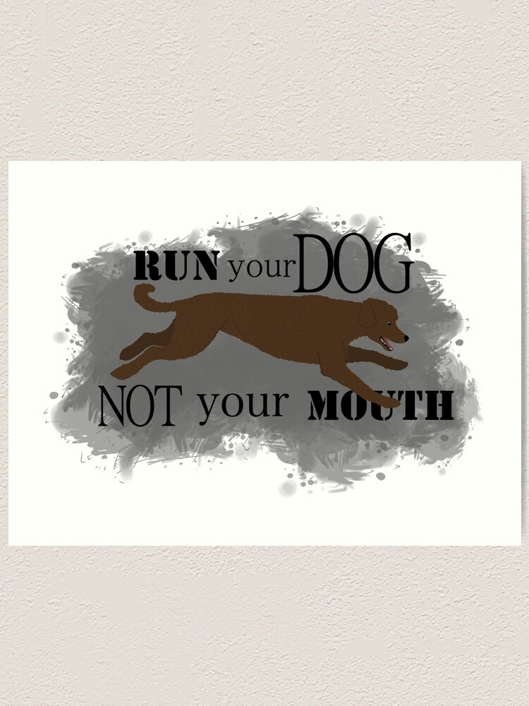 Alternate view of Run Your Dog Not Your Mouth Poodle Brown Art Print