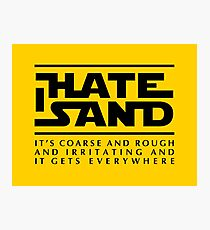 For sand haters (black) Photographic Print