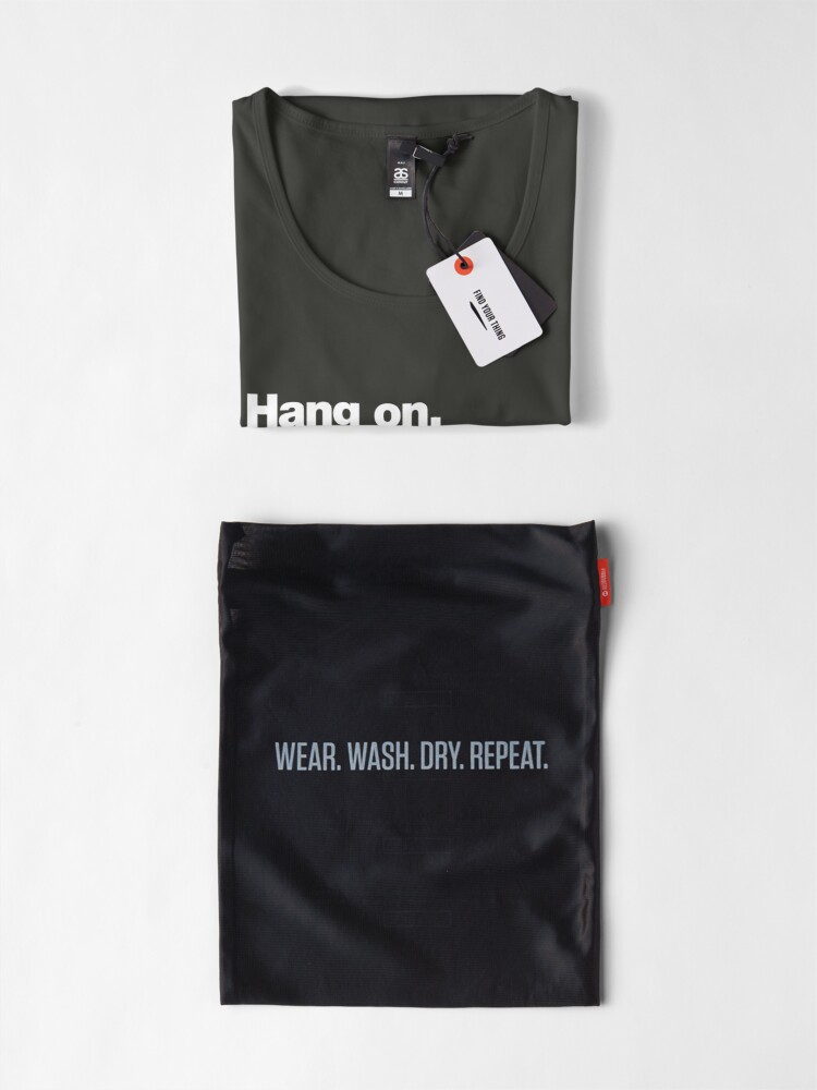Alternate view of Hang on. Let me overthink this. Premium Scoop T-Shirt
