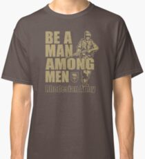 Be A Man Among Men  Rhodesian Army Recruitment Poster DT741 New Product Classic T-Shirt