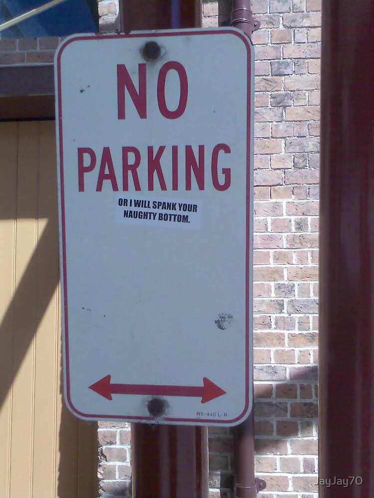No Parking by JayJay70