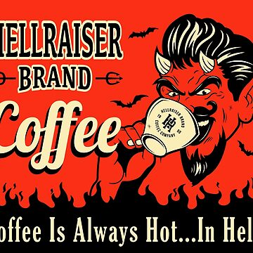 Hellraiser Coffee Co.  by MegLoBz