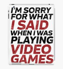 Funny Video Games Quote for Gaming Geek and Nerd Gamer iPad Case/Skin