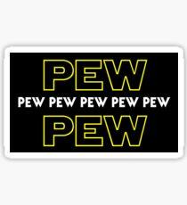 Pew Pew Pew etc Sticker