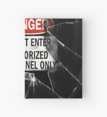 Do Not Enter Broken Glass Hardcover Journal
