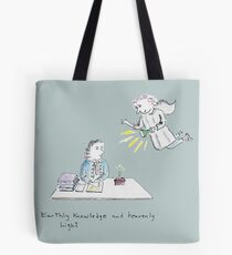 Earthly Knowledge and Heavenly Light Tote Bag
