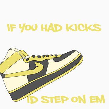 If you had kicks... by Zirckom